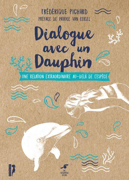 Acheter Dialogue avec un Dauphin livre de Frédérique PICHARD